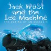 Jack Frost and the Ice Machine: The Making of an Assassin