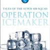 Operation: Ice Maker