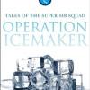 Operation: Ice Maker
